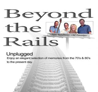Beyond the Rails (unplugged)