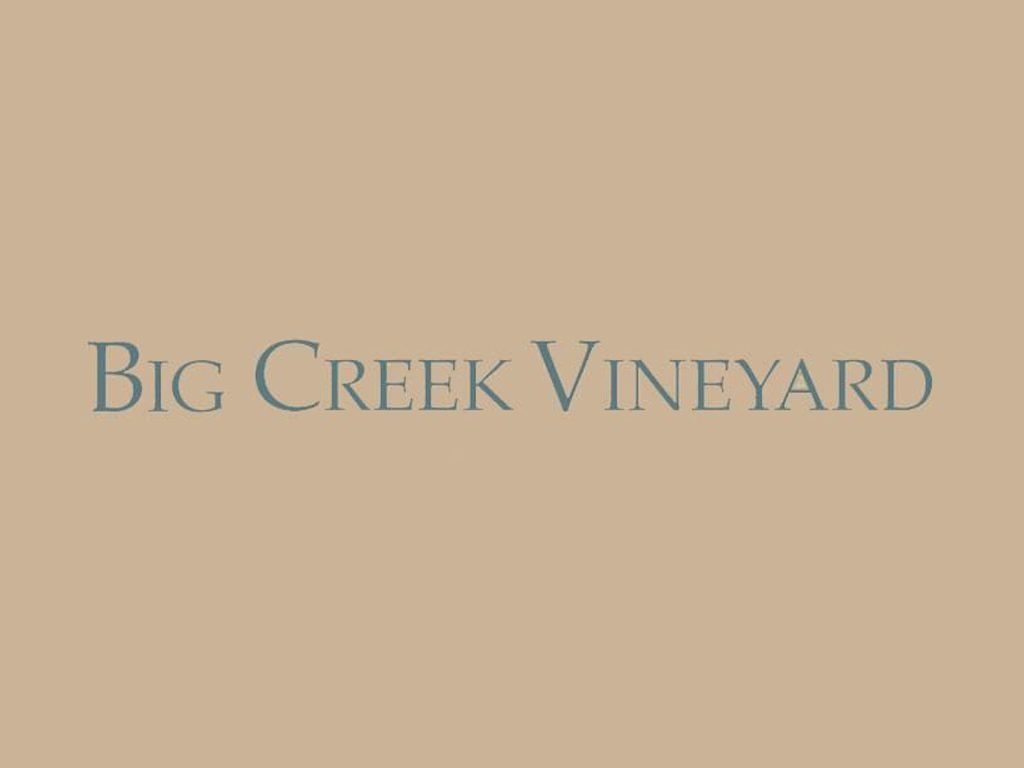 Big Creek Vineyard and Winery