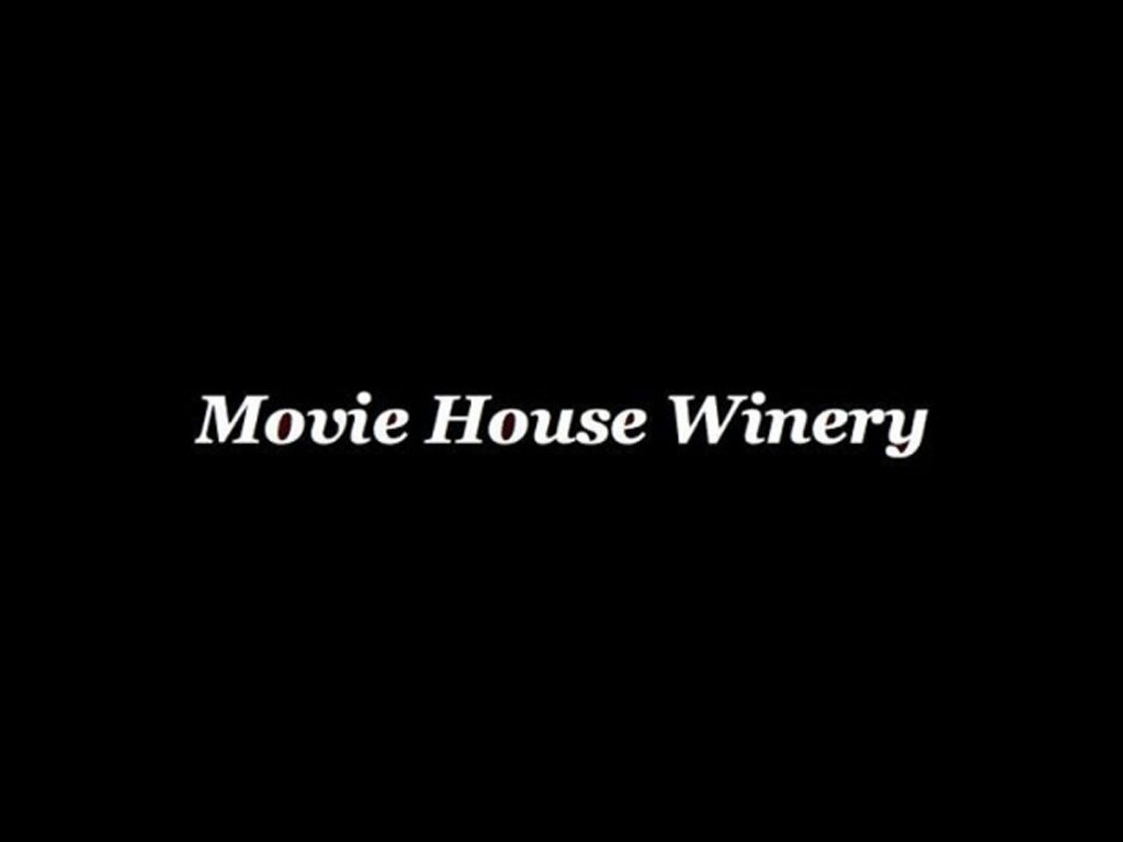 Movie House Winery