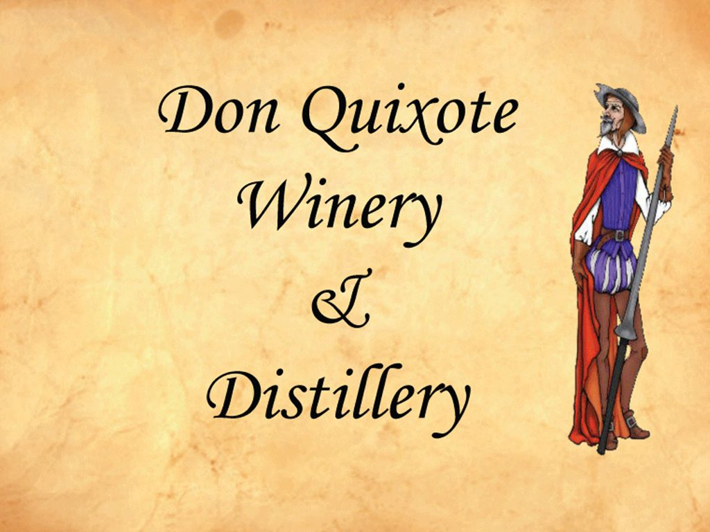 Don Quixote Distillery and Winery