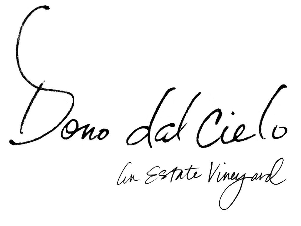 Dono Dal Cielo Vineyard