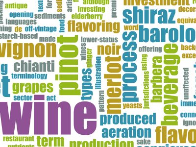 WINE TERMINOLOGY FOR REDS & WHITES
