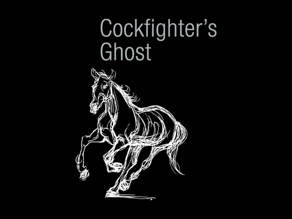 Cockfighter's Ghost