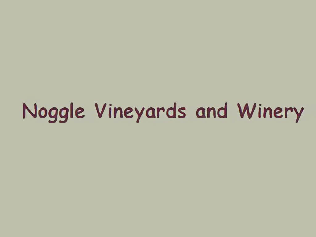 Noggle Vineyards & Winery