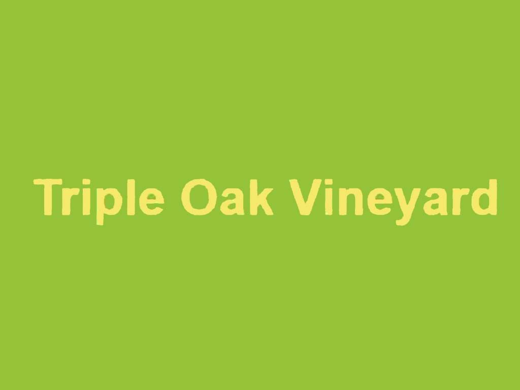 Triple Oak Vineyard