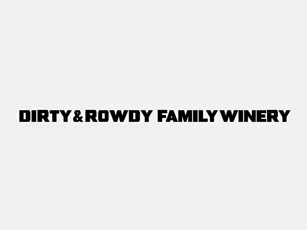 Dirty and Rowdy Family Wines