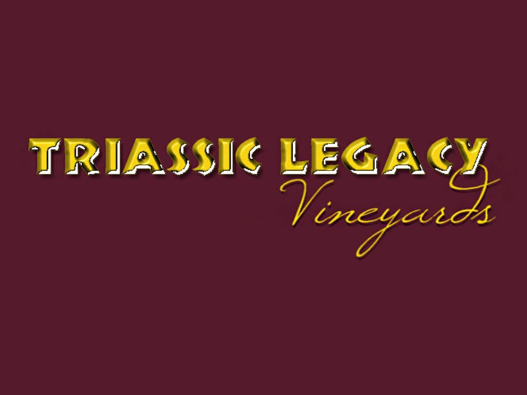Triassic Legacy Vineyards