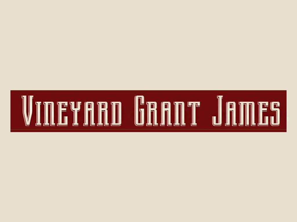 Vineyard Grant James