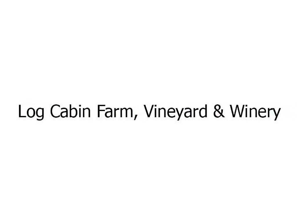 Log Cabin Farm, Vineyard & Winery