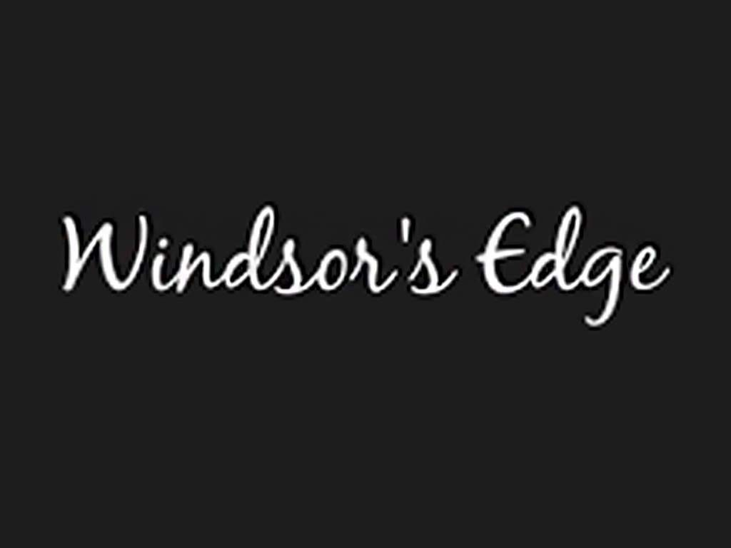 Windsor's Edge