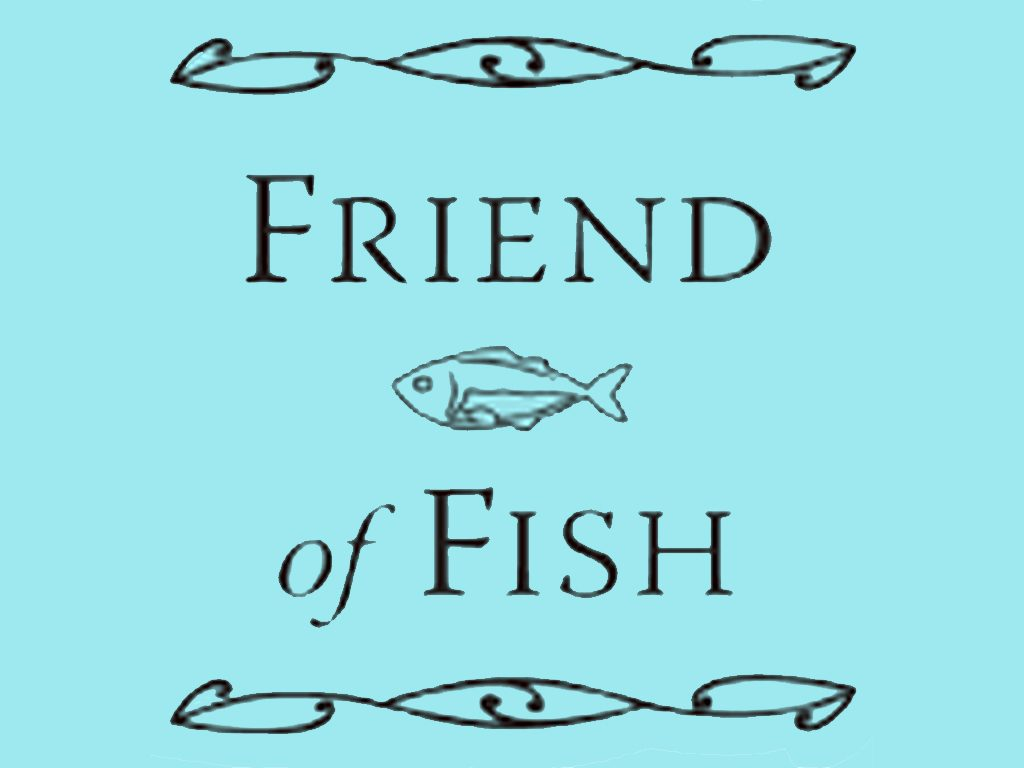 Friend of Fish