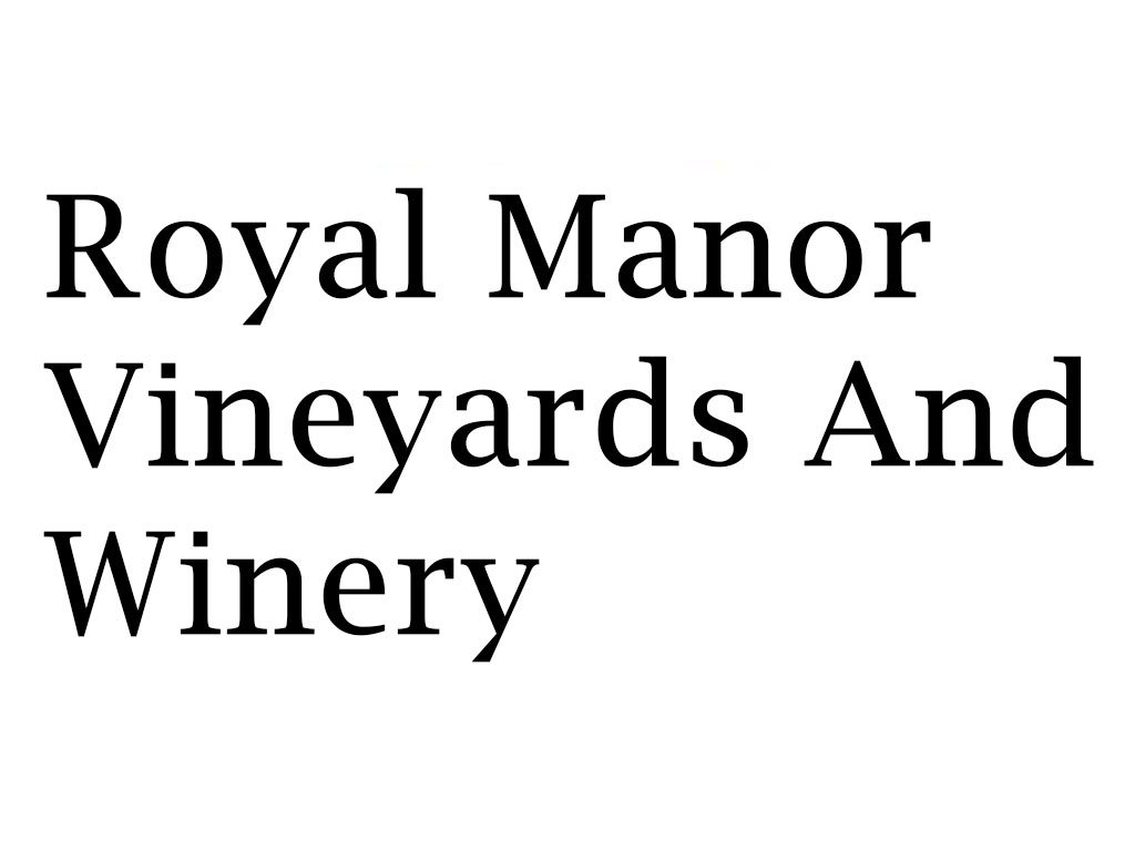 Royal Manor Vineyard and Winery