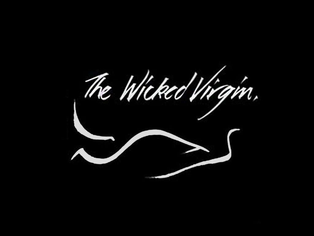 The Wicked Virgin