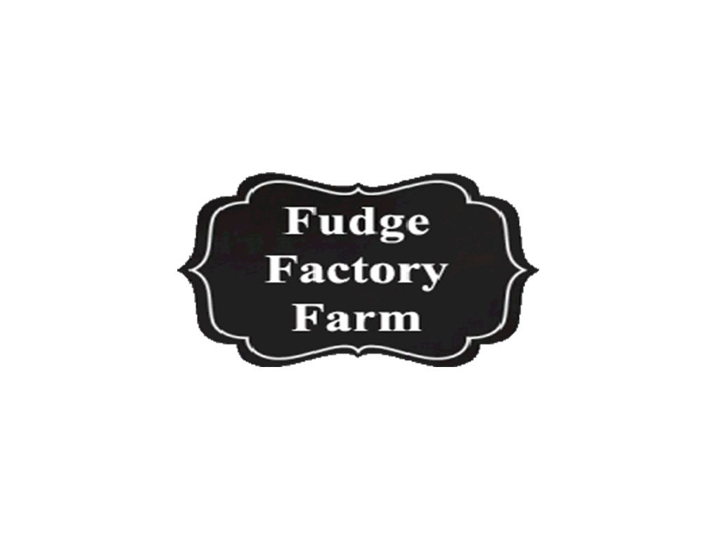 Fudge Factory Farm