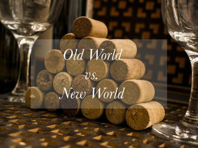 OLD WORLD VS. NEW WORLD WINE MAKING TECHNIQUES