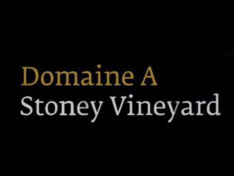 Domaine A Stoney Vineyard